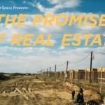 The Promise of Real Estate